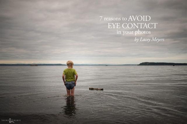 7-reasons-to-avoid-eye-contact-in-your-photos-tutorial-by-Lacey-Meyers