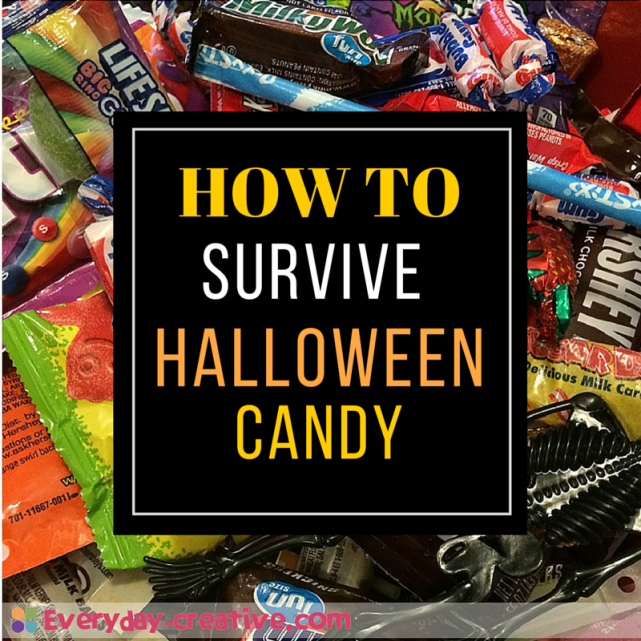 for keeping the Halloween Candy from making you CRAZY!