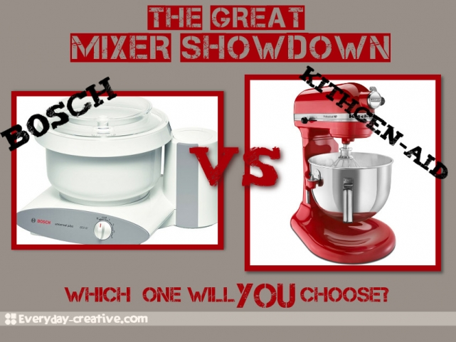 Bosch Vs Kitchenaid U201cthe Great Mixer Showdown U201d Updated